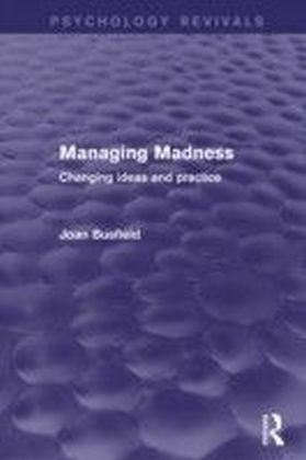 Managing Madness (Psychology Revivals)