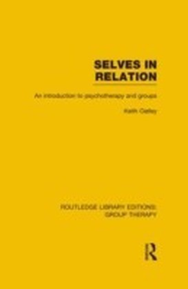 Selves in Relation (RLE: Group Therapy)