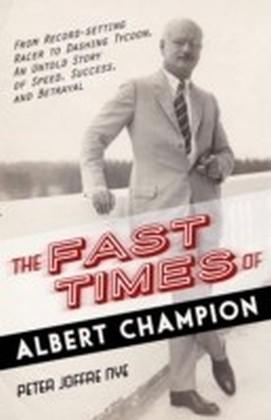 Fast Times of Albert Champion