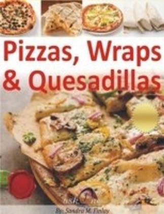 Pizzas, Wraps, & Quesadillas