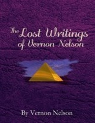 Lost Writings of Vernon Nelson