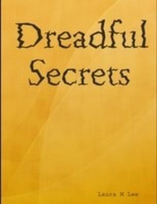 Dreadful Secrets