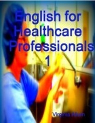 English for Healthcare Professionals 1