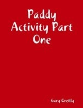 Paddy Activity Part One
