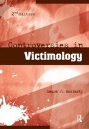 Controversies in Victimology