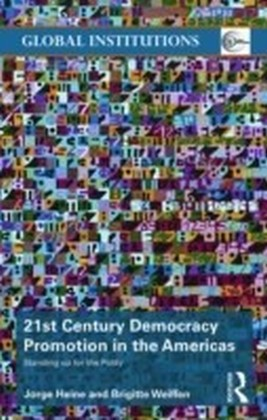 21st Century Democracy Promotion in the Americas