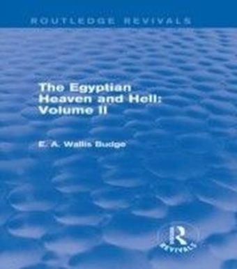 Egyptian Heaven and Hell: Volume II (Routledge Revivals)