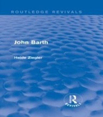 John Barth (Routledge Revivals)