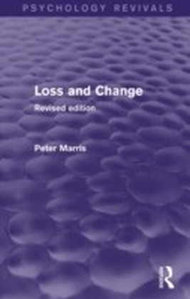 Loss and Change (Psychology Revivals)