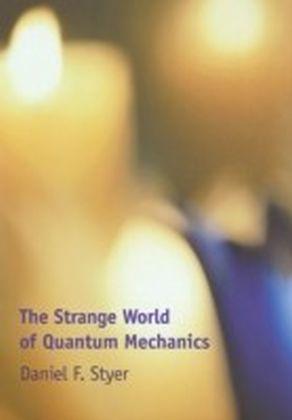 Strange World of Quantum Mechanics