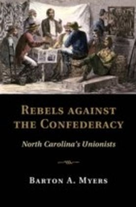 Rebels against the Confederacy