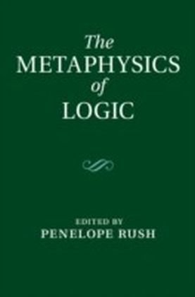 Metaphysics of Logic