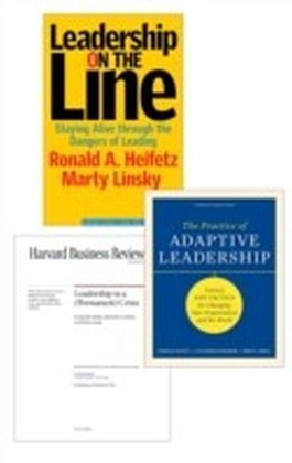 Adaptive Leadership: The Heifetz Collection