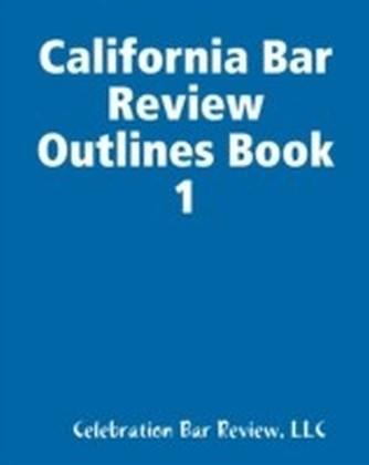 California Bar Review Outlines Book 1