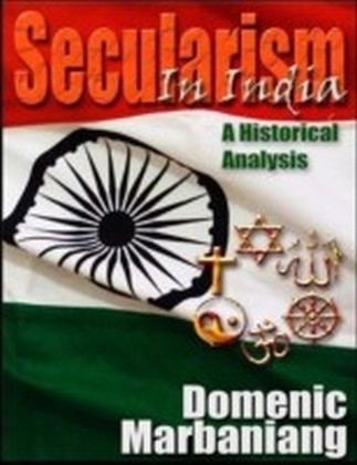 Secularism in India: A Historical Analysis