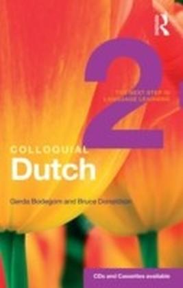 Colloquial Dutch 2 (eBook And MP3 Pack)