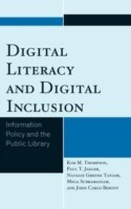 Digital Literacy and Digital Inclusion