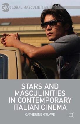 Stars and Masculinities in Contemporary Italian Cinema