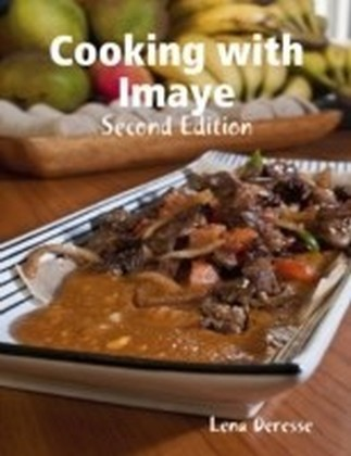 Cooking With Imaye: Second Edition