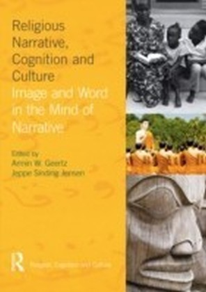Religious Narrative, Cognition and Culture