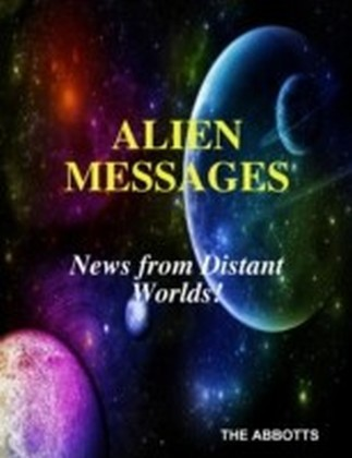 Alien Messages: News from Distant Worlds!