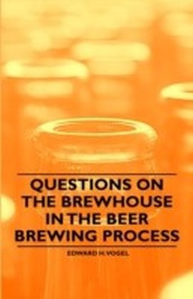 Questions on the Brewhouse in the Beer Brewing Process