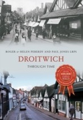Droitwich Through Time