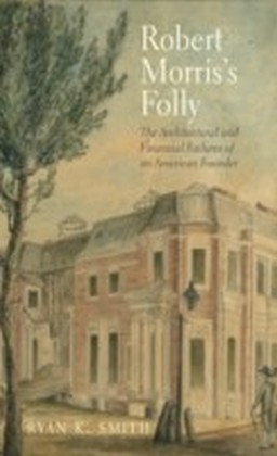 Robert Morris's Folly