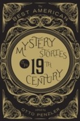Best American Mystery Stories of the Nineteenth Century