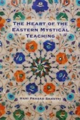 Heart of the Eastern Mystical Teaching