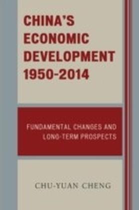 China's Economic Development, 1950-2014
