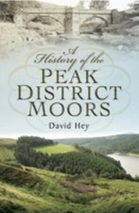 History of the Peak District Moors