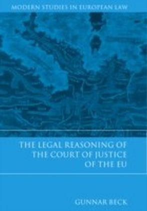 Legal Reasoning of the Court of Justice of the EU