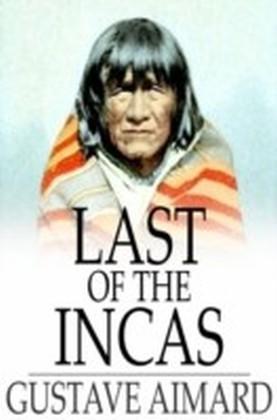 Last of the Incas