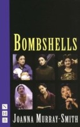 Bombshells (NHB Modern Plays)