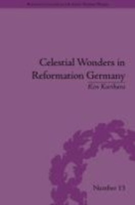 Celestial Wonders in Reformation Germany