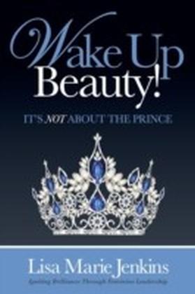 Wake Up Beauty!