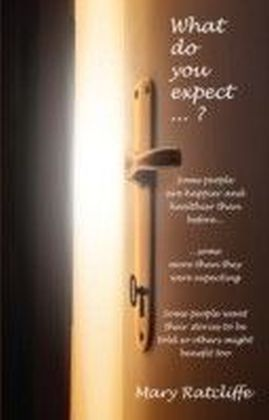 What Do You Expect....?