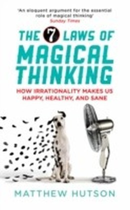 7 Laws of Magical Thinking