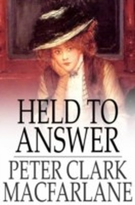 Held to Answer