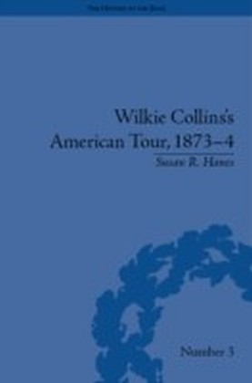 Wilkie Collins's American Tour, 1873-4