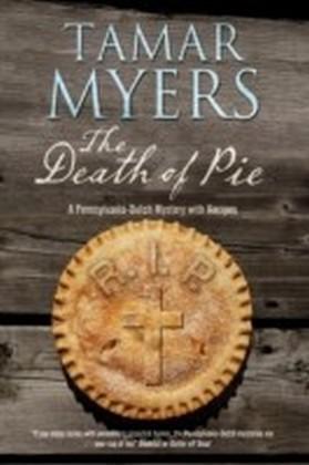 Death of Pie: The new Pennsylvania Dutch mystery