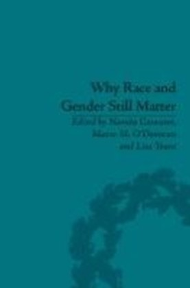 Why Race and Gender Still Matter