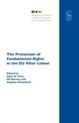 Protection of Fundamental Rights in the EU After Lisbon