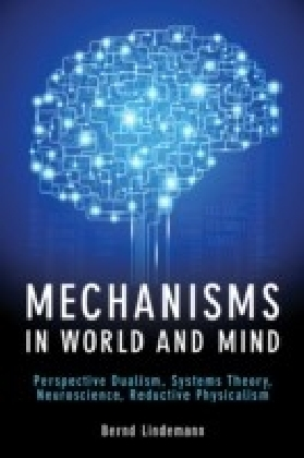 Mechanisms in World and Mind