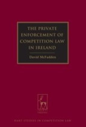 Private Enforcement of Competition Law in Ireland