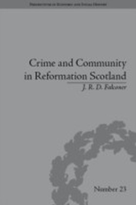 Crime and Community in Reformation Scotland