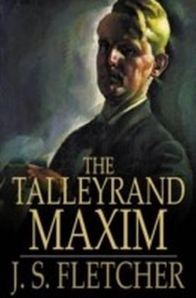 Talleyrand Maxim
