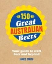 150 Great Australian Beers