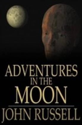Adventures in the Moon